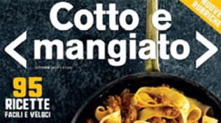 Il nuovo numero del magazine di Cotto e mangiato vi aspetta in edicola!
