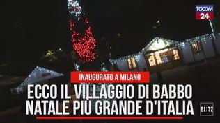 Ecco il villaggio di Babbo Natale più grande d'Italia | Un sogno per genitori e bambini