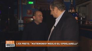"""""""Dritto e Rovescio"""", ieri prete oggi amante dei topless bar: """"Non riuscivo a rispettare le regole"""""""