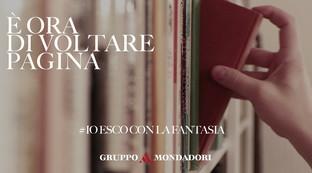 Mondadori lancia la campagna #IoEscoConLaFantasia