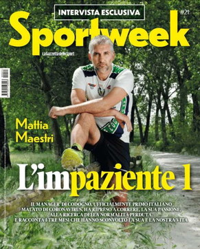 """Il volto del """"Paziente 1"""", Mattia Maestri in copertina su """"Sportweek"""": """"I medici mi dicono che sono stato con un piede e mezzo di là e mezzo di qua"""""""