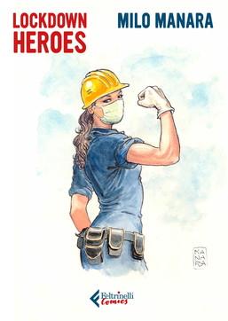 """I """"Lockdown Heroes"""" di Milo Manara"""