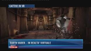 Darth Vader... in realtà virtuale