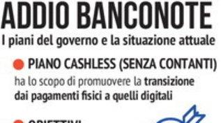 Addio banconote, il piano cashless del governo