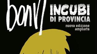 """Torna in libreria """"Incubi di provincia"""" di Bonvi"""