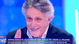 """Andrea Roncato parla della separazione con Stefania Orlando: """"Aveva un altro"""""""