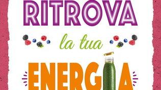 """""""Ritrova la tua energia. La depurazione come stile di vita"""", il libro di Veronica Pacella"""