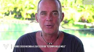 """Pierre Cosso e il successo de """"Il tempo delle mele 2"""": """"Ho fatto il provino per caso, non volevo fare l'attore"""""""