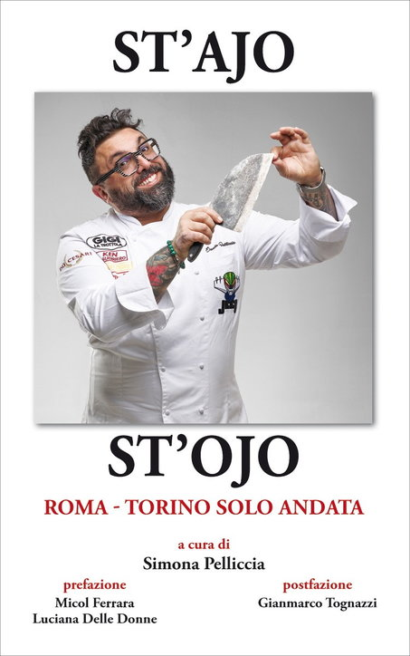 """St'ajo e St'ojo. Roma Torino solo andata"""