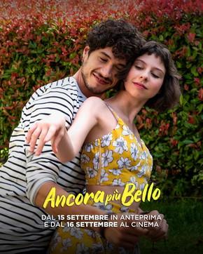 """""""Ancora più bello"""" al cinema dal 16 settembre"""